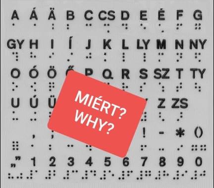 MIÉRT kampány 8.: MIÉRT van még mindig létjogosultsága a Braille írásnak?